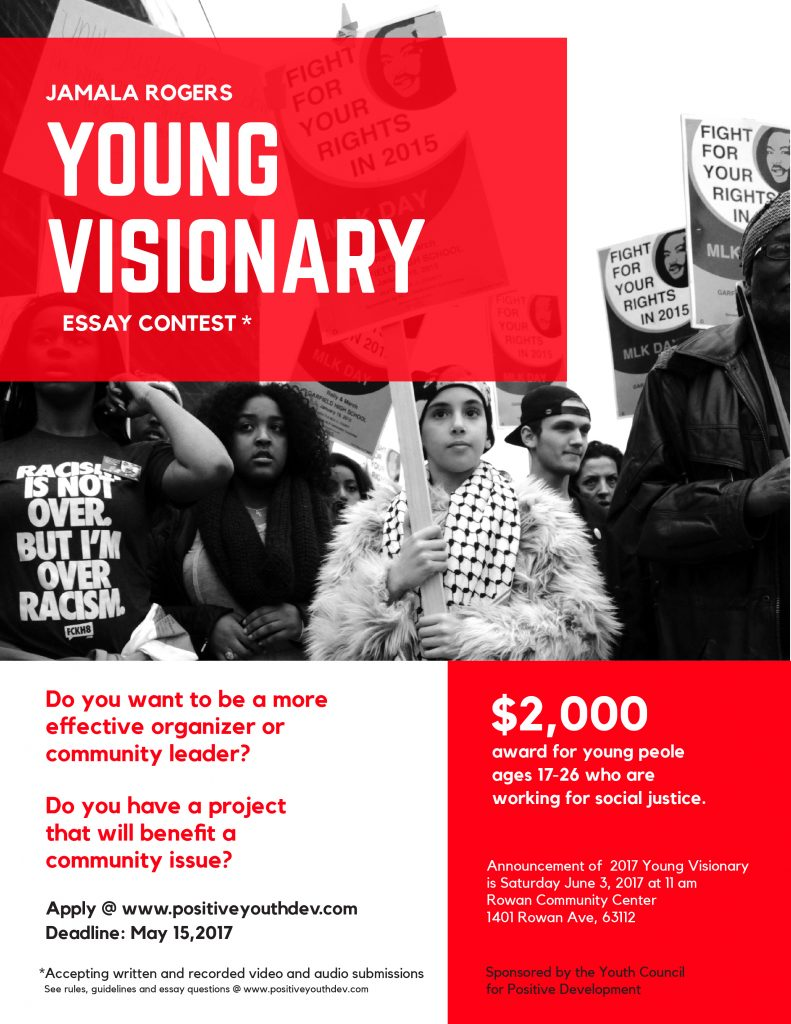 young visionary essay contest youth council for positive tell us about it for a chance to win 2 000 towards a community project your working on a leadership training you want to attend or tuition for the school